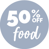 50% off your food